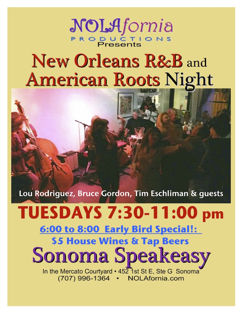 NOLAfornia Production Presents... New Orleans R&B and American Roots Night Tuesdays at Sonoma Speakeasy